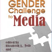 The Gender Challenge to Media
