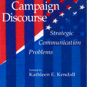 Presidential Campaign Discourse: Strategic Communication Problems